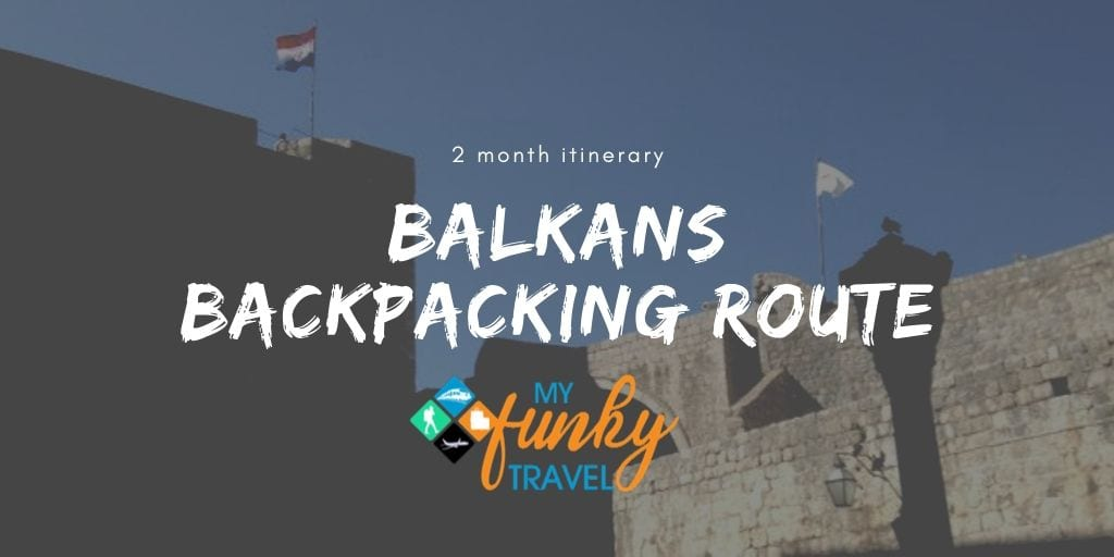 Balkans backpacking route 2021
