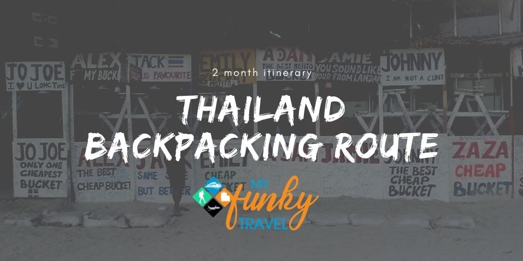 Backpacking Thailand 2021 - The Ultimate 2 Month Itinerary!